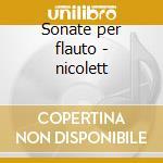 Sonate per flauto - nicolett cd musicale di Johann Sebastian Bach