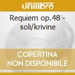 Requiem op.48 - soli/krivine cd musicale di Faure'
