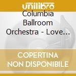 Let's dance - invitation to .. 3 cd musicale di Columbia ballroom o.