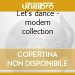 Let's dance - modern collection cd musicale di Columbia ballroom o.