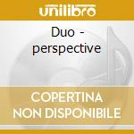 Duo - perspective cd musicale di Randy/v.wood Weston