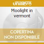 Moolight in vermont cd musicale di Sonny Stitt