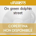 On green dolphin street cd musicale di Archie Shepp