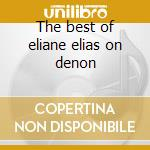 The best of eliane elias on denon cd musicale di Eliane Elias