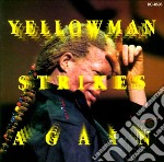 Yellowman strikes again cd musicale di Yellowman