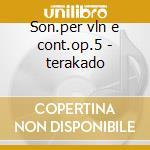 Son.per vln e cont.op.5 - terakado cd musicale di Corelli