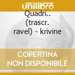Quadri.. (trascr. ravel) - krivine cd musicale di Mussorgsky/ravel