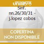 Sinf. nn.26/30/31 - j.lopez cobos cd musicale di Haydn