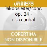Jakobsleiter/conc. op. 24 - r.s.o.,inbal cd musicale di Schoenberg/webern