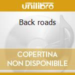 Back roads cd musicale di Bob Berg