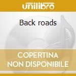 Back roads cd musicale di Bob Berg