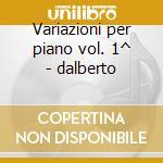 Variazioni per piano vol. 1^ - dalberto cd musicale di Wolfgang Amadeus Mozart