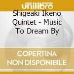 Music to dream by cd musicale