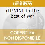 (LP VINILE) The best of war lp vinile di Artisti Vari