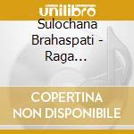 Sulochana brahaspati cd musicale di Artisti Vari