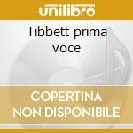 Tibbett prima voce cd musicale di Tibbett
