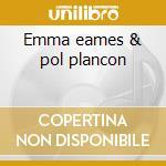 Emma eames & pol plancon cd musicale di Artisti Vari