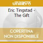 Gift, the cd musicale di Tingstad & rumbel