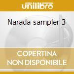 Narada sampler 3 cd musicale di Artisti Vari