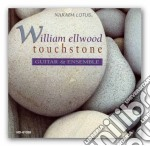 Touchstone cd musicale di William Ellwood