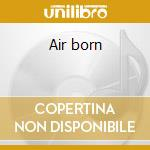 Air born cd musicale di Michael Jones