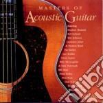 Masters of acoustic guitar cd musicale di Artisti Vari