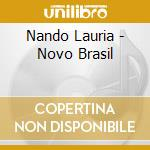 NOVO BRASIL cd musicale di LAURIA NANDO
