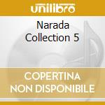 NARADA COLLECTION 5 cd musicale di ARTISTI VARI