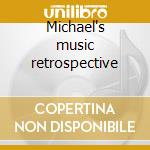 Michael's music retrospective cd musicale di Michael Jones