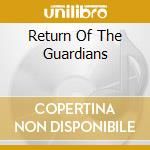RETURN OF THE GUARDIANS cd musicale di ARKENSTONE DAVID