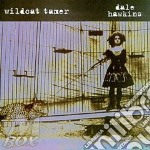 Wildcat tamer cd musicale di Dale Hawkins
