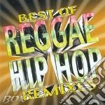 Best of reggae hip hop remixes cd musicale di Artisti Vari