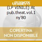 (LP VINILE) At pub.theat.vol.1 ny'80 lp vinile di Gil Evans