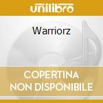 Warriorz cd musicale di M.o.p.