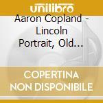 LINCOLN PORTRAIT-OLD AMERICAN HEPBUR cd musicale di COPLAND