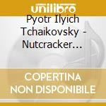 Schiaccianoci selezione cd musicale di Tchaikovsky