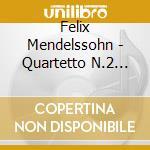 Octet quartet n.2 cd musicale di Mendelssohn felix bar