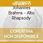 Alto rhapsody-marilyn ho. cd musicale di Johannes Brahms