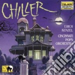 Erich Kunzel - Chiller cd musicale di Erich Kunzel