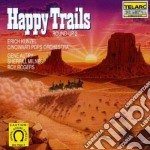 Happy trails cd musicale di Artisti Vari