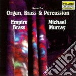 Music for organ brass per cd musicale di Michael Murray