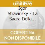 Rite of spring, the cd musicale di Stravinsky igor fedo