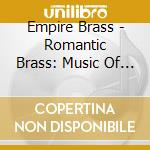 Romantic brass cd musicale di Artisti Vari