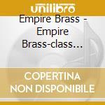 Class brass-on the edge cd musicale di Artisti Vari