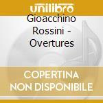 Ouvertures cd musicale di Gioachino Rossini