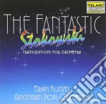 Fantastic stokowski, the cd musicale di Kunzel/cincinnati pops orchest
