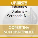 Serenade n.1 cd musicale di Johannes Brahms