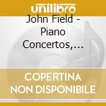 Piano concerto n.2 n.3 cd musicale di John Field