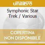 Cincinnati Pops Orchestra / Kunzel Erich - Cincinnati Pops Orchestra / Kunzel Erich-symphonic Star Trek cd musicale di ARTISTI VARI