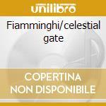 Fiamminghi/celestial gate cd musicale di Alan Hovhaness